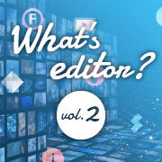 10/29(火)What's editor?  Vol.2 開催 - Web編集者向けセミナー!メディア運営者・コンテンツディレクターのキャリアを語る